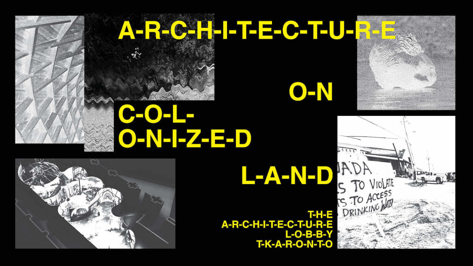 Architecture Lobby: Design on Colonized Land
