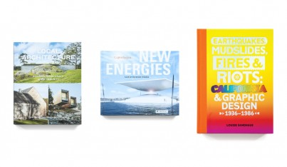 Designer Books: Local Architecture, New Energies and Earthquakes, Mudslides, Fires & Riots