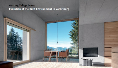 Getting Things Done: Evolution of the Built Environment in Vorarlberg