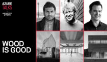 Hear Architect Michael Green in Toronto Next Week, on Why Wood is Good