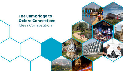 The Cambridge to Oxford Connection: Ideas Competition