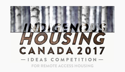 Indigenous Housing Canada Competition 2017