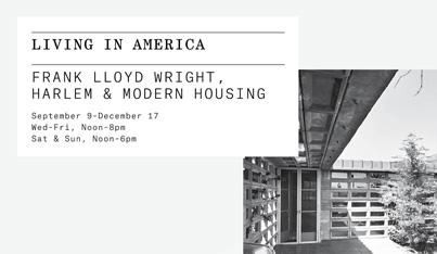 Living in America: Frank Lloyd Wright, Harlem, and Modern Housing