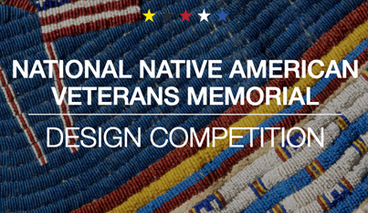 National Native American Veterans Memorial Design Competition