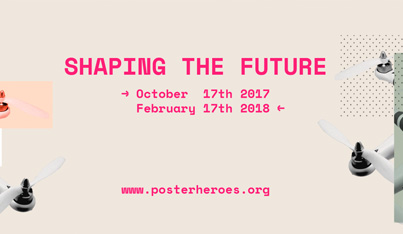 Posterheroes: Shaping the Future