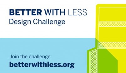 Better with Less – Design Challenge
