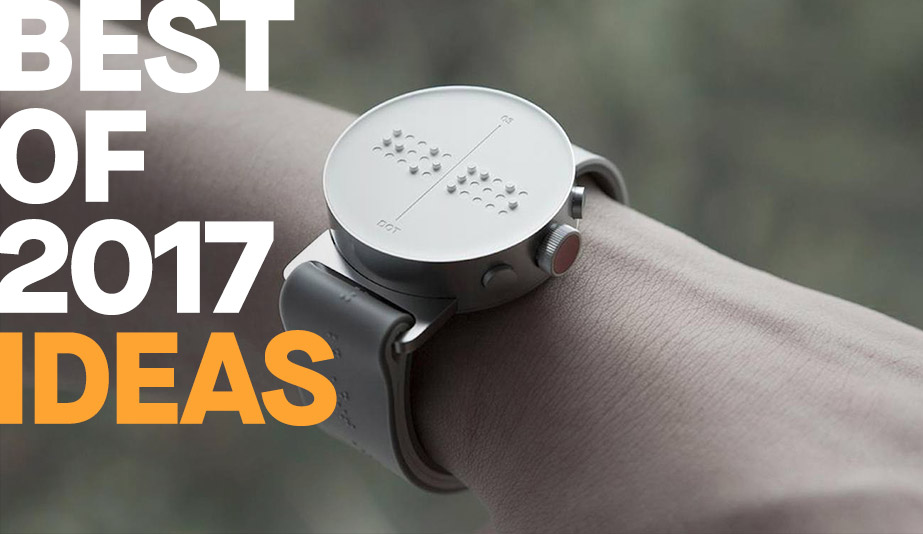 The 10 Best Ideas of 2017, Both Large and Small