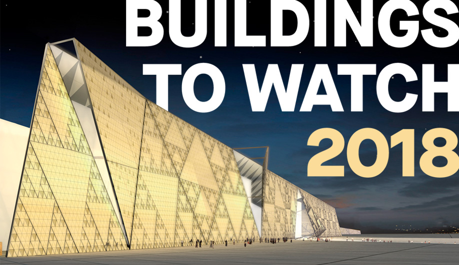 10 Buildings to Watch in 2018