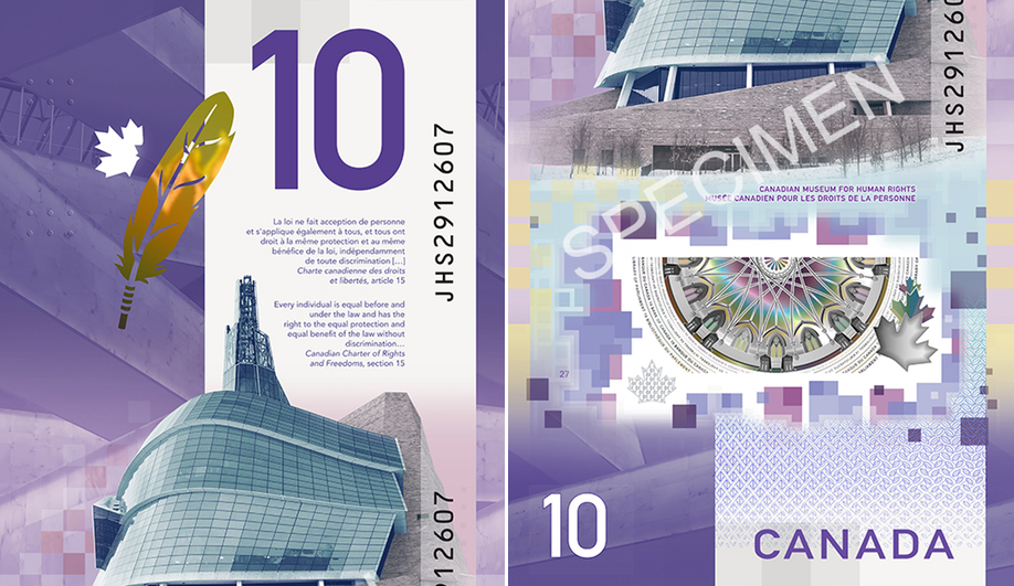Canadian money design: Canada's new $10 features the Canadian Museum for Human Rights.