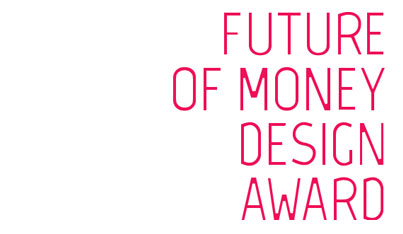 Future of Money Design Award 2019