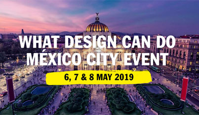 What Design Can Do: Mexico City 2019