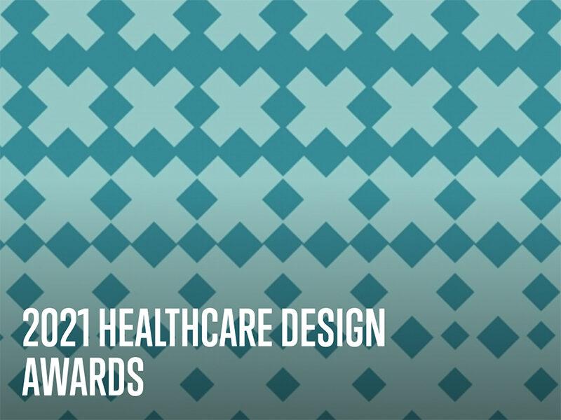 2021 Healthcare Design Awards