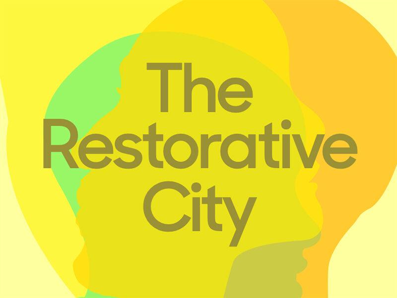 The Restorative City