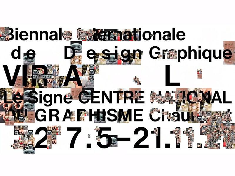 Biennale Internationale de Design Graphique, with a collage of meme images