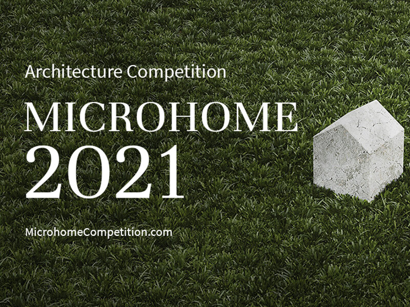 Architecture Competition: Microhome 2021 written in white text on grass background