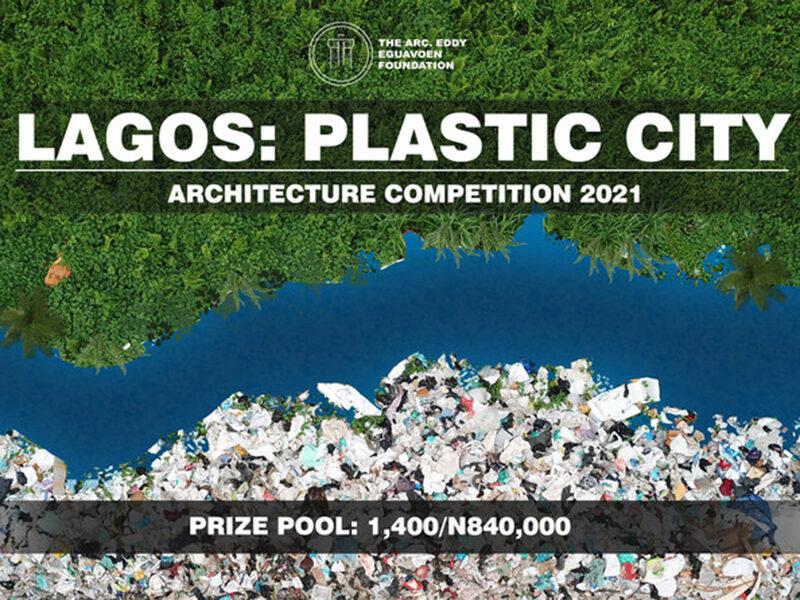 Lagos: Plastic City Architecture Competition 2021