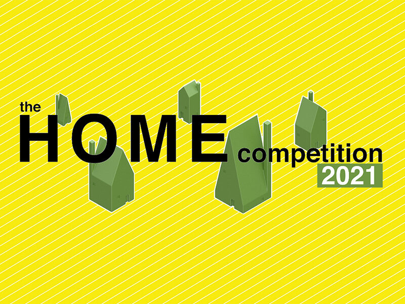 Green houses on yellow and white diagonal striped background. Text reads: The Home Competition 2021