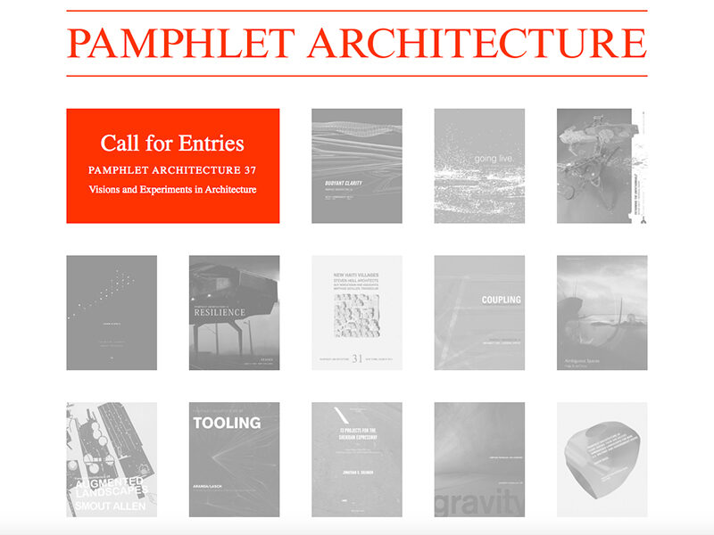 Call for entries: Pamphlet 37: Visions and Experiments in Architecture