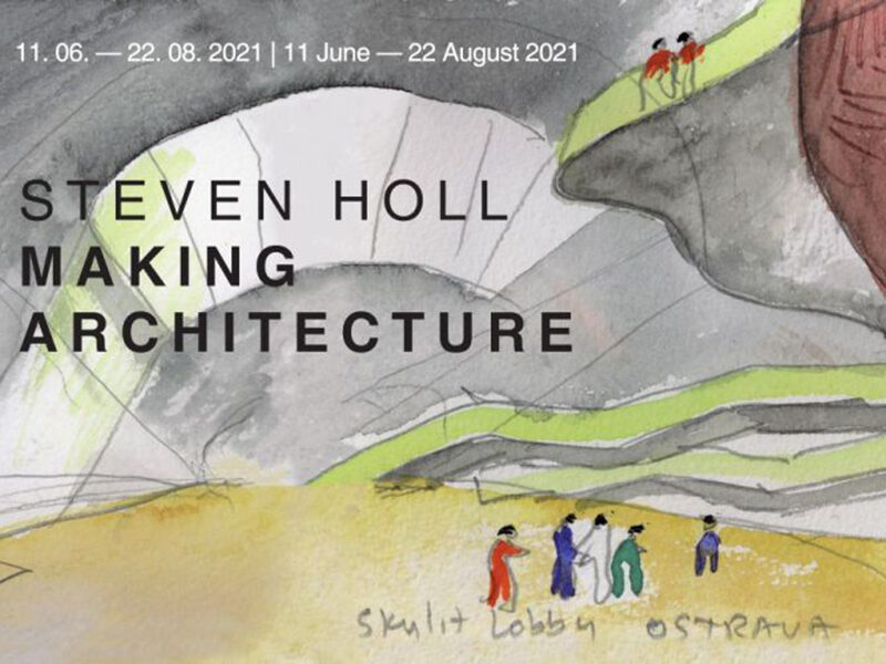 Watercolour painting. Text reads: Steven Holl Making Architecture