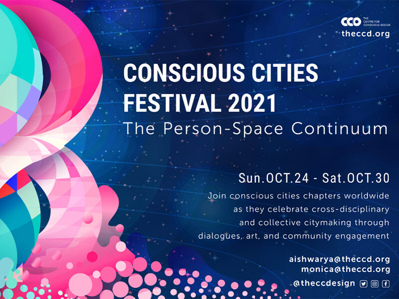 Conscious Cities Festival 2021: The Person-Space Continuum