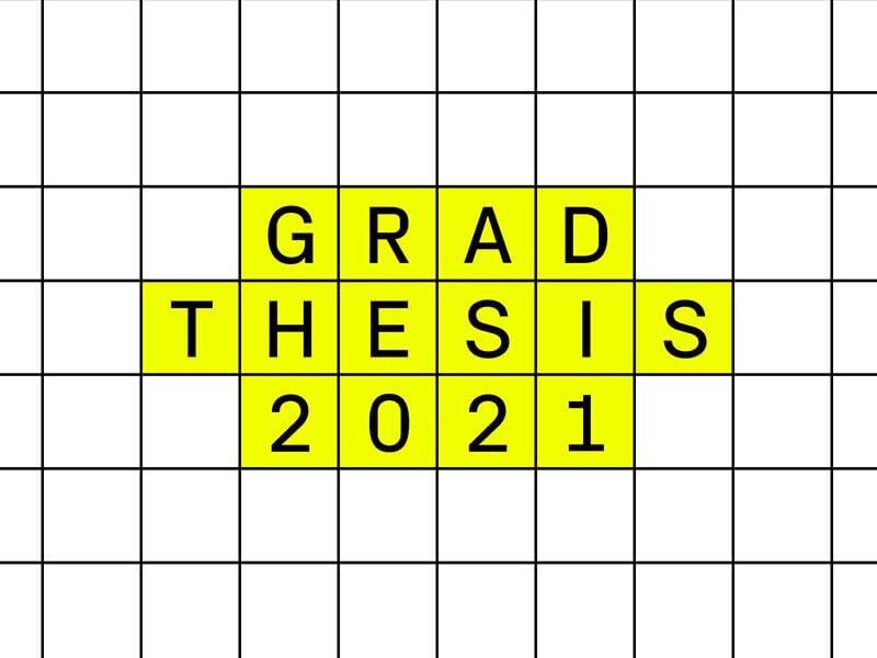 Grad Thesis 2021