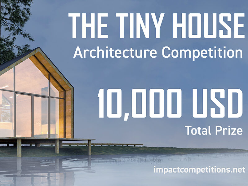 Tiny House Architecture Competition