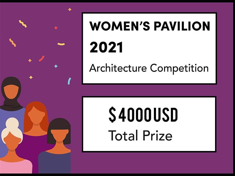 Cartoon women on purple background. Text reads: Women's Pavilion 2021 Architecture Competition